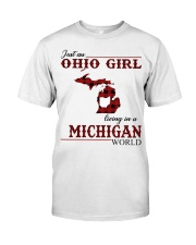 Just An Ohio Girl In Michigan World Classic T-Shirt front