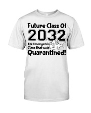 Kindergarten Future Class Of 2032 Classic T-Shirt front