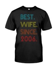 14th Wedding Anniversary Best Wife Since  2006 Classic T-Shirt front