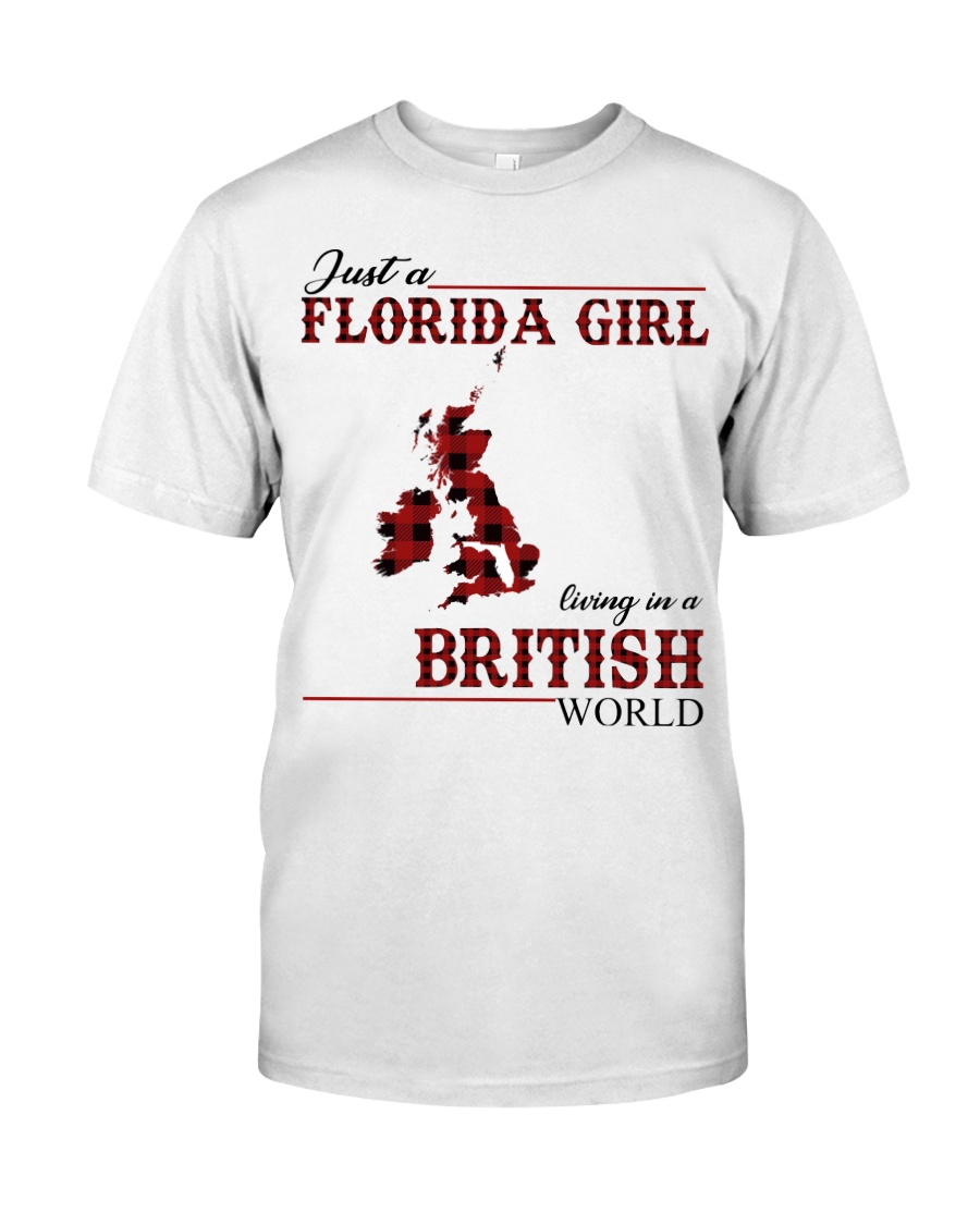 Just An Florida Girl In British Classic T-Shirt