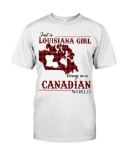 Just A Louisiana Girl In Canadian World Classic T-Shirt front