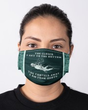 The Closer  I Get To The Bottom Cloth face mask aos-face-mask-lifestyle-01