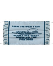 Pontoon Sorry For What I Said Cloth face mask front