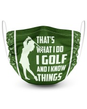 That's What I Do I Golf And I Know Things  2 Layer Face Mask - Single front