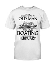Never Underestimate Old Man Boating February Classic T-Shirt front