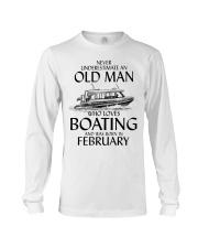 Never Underestimate Old Man Boating February Long Sleeve Tee thumbnail