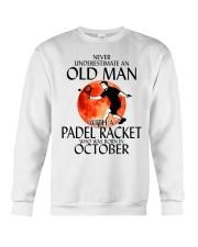 Never Underestimate Old Man Padel Racket October Crewneck Sweatshirt thumbnail