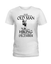 Never Underestimate Old Man Hiking December Ladies T-Shirt thumbnail