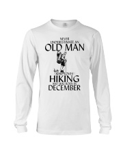 Never Underestimate Old Man Hiking December Long Sleeve Tee thumbnail