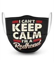 I Cant Keep Calm I am a Redhead 3 Layer Face Mask - Single front