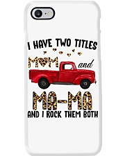I Have Two Titles Mom and Ma-Ma Phone Case thumbnail