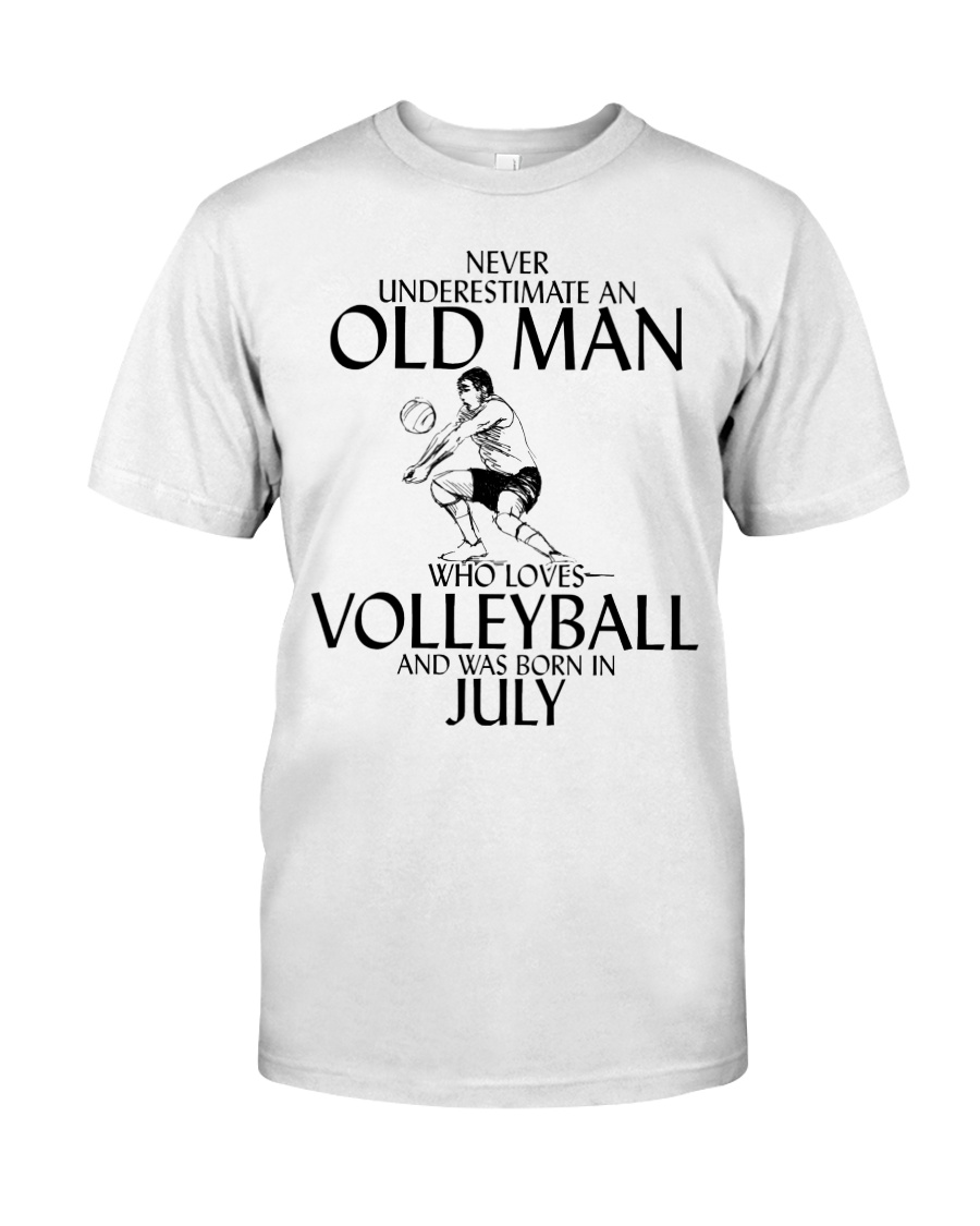 Never Underestimate Old Man Volleyball July Classic T-Shirt