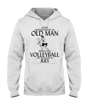 Never Underestimate Old Man Volleyball July Hooded Sweatshirt thumbnail