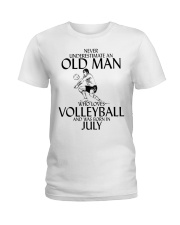 Never Underestimate Old Man Volleyball July Ladies T-Shirt thumbnail