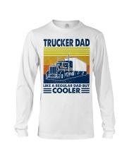 Trucker  Dad Like A Regular Dad But Cooler Long Sleeve Tee thumbnail