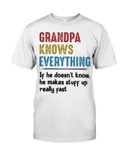 Grandpa Knows Everything Classic T-Shirt front