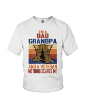 I'm A Dad Grandpa And A Veteran Nothing Scares Me Youth T-Shirt thumbnail