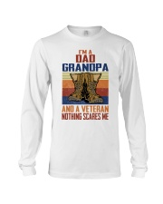 I'm A Dad Grandpa And A Veteran Nothing Scares Me Long Sleeve Tee thumbnail