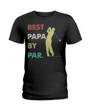Best Papa By Par Golf Life Ladies T-Shirt thumbnail