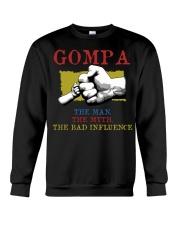 GOMPA The Man The Myth The Bad Influence Crewneck Sweatshirt tile