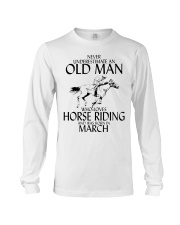 Never Underestimate Old Man Horse Riding March Long Sleeve Tee thumbnail