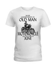 Never Underestimate Old Man Motorcycle June Ladies T-Shirt thumbnail