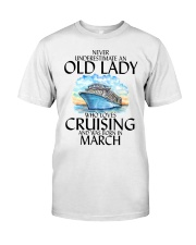 Never Underestimate Old Lady Cruising March Classic T-Shirt front
