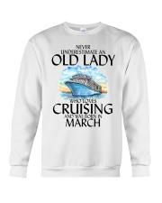Never Underestimate Old Lady Cruising March Crewneck Sweatshirt thumbnail
