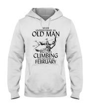 Never Underestimate Old Man Climbing  February Hooded Sweatshirt thumbnail