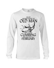 Never Underestimate Old Man Climbing  February Long Sleeve Tee thumbnail