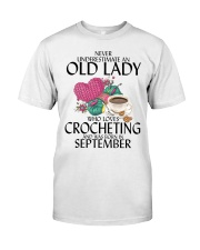 Never Underestimate Old Lady Crocheting September Classic T-Shirt front