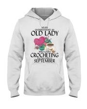 Never Underestimate Old Lady Crocheting September Hooded Sweatshirt thumbnail