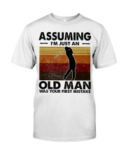 Assuming I'm Just An Old Man Golf Classic T-Shirt tile