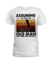Assuming I'm Just An Old Man Golf Ladies T-Shirt tile