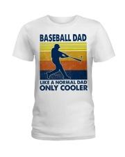 Baseball Dad Like A Normal Dad Only Cooler Ladies T-Shirt thumbnail