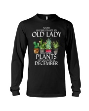 Never Underestimate Old Lady Love Plants December Long Sleeve Tee thumbnail