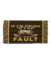 I'm Drunk It's My Golf Friends's Fault Mask tile