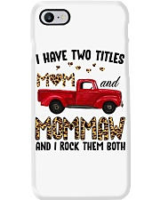 I Have Two Titles Mom and MomMaw Phone Case thumbnail