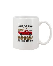 I Have Two Titles Mom and MomMaw Mug thumbnail