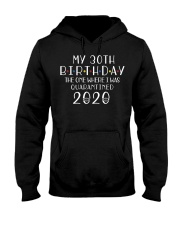 My 30th Birthday The One Where I Was 30  years old Hooded Sweatshirt thumbnail