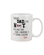 Thanks Dad For Not Pulling Out Mug front