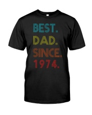 Best Dad Since 1974 Classic T-Shirt front