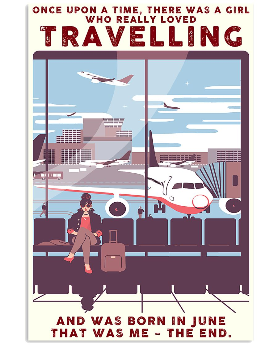 Girl Loves Travelling Born In June 24x36 Poster
