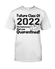 Sophomore Future Class That Was Quarantined Classic T-Shirt front
