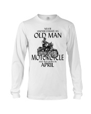 Never Underestimate Old Man Motorcycle April Long Sleeve Tee thumbnail