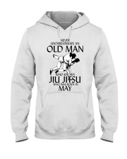 Never Underestimate Old Man Jiu Jitsu May Hooded Sweatshirt tile