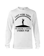 Golf Can't Work Today Long Sleeve Tee thumbnail