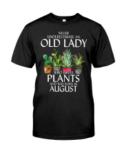 Never Underestimate Old Lady Love Plants August Classic T-Shirt front