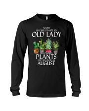 Never Underestimate Old Lady Love Plants August Long Sleeve Tee thumbnail