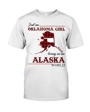 Oklahoma Girl Living In Alaska Classic T-Shirt front
